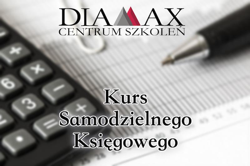 Kurs Samodzielnego Księgowego | Diamax Centrum Szkoleń | Małgorzata Miaskiewicz
